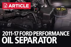 2011-17 Mustang Ford Performance Oil Separator