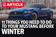 11 Things You Need To Do To Your Mustang Before Winter