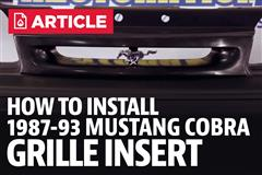 How To Install Mustang 93 Cobra Grill Insert (87-93)