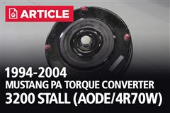 1994-2004 Mustang PA Torque Converter 3200 Stall (AODE/4R70W)