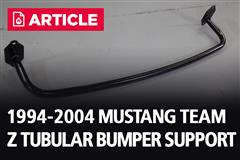 1994-2004 Mustang Team Z Tubular Bumper Support
