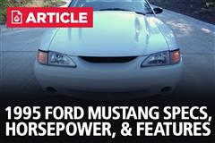 1995 Ford Mustang Specs, Horsepower, & Features