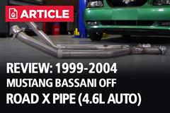 Review: 1999-2004 Mustang Bassani Off Road X Pipe (4.6L Auto)