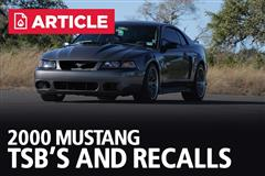 2000 Mustang TSB's and Recalls
