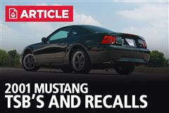 2001 Mustang TSB's and Recalls