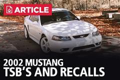 2002 Mustang TSB's and Recalls