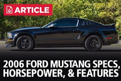 2006 Ford Mustang Specs, Horsepower, & Features