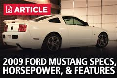 2009 Ford Mustang Specs, Horsepower, & Features