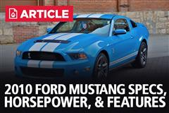 2010 Ford Mustang Specs, Horsepower, & Features