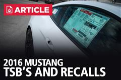 2016 Mustang TSB's and Recalls