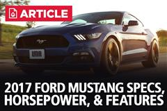 2017 Ford Mustang Specs, Horsepower, & Features
