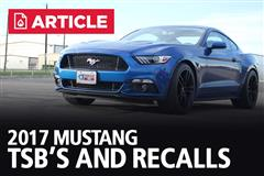 2017 Mustang TSB's and Recalls