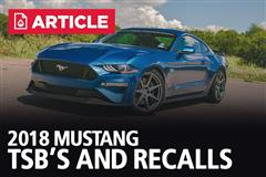 2018 Mustang TSB's and Recalls