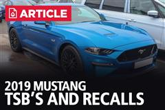 2019 Mustang TSB's and Recalls