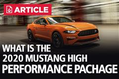 What Is The 2020 Mustang High Performance Package?