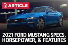 2021 Ford Mustang Specs, Horsepower, & Features