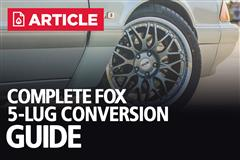 Fox Body 5 Lug Conversion Guide