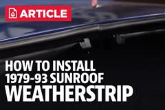 How To Install Fox Body Mustang Sunroof Weatherstrip (79-93)