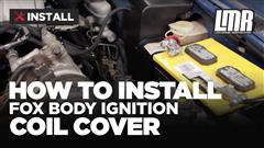 Fox Mustang Ignition Coil Cover Install