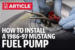 How To Install Mustang Fuel Pump (86-97)