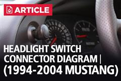 Headlight Switch Connector Diagram | 1994-2004 Mustang