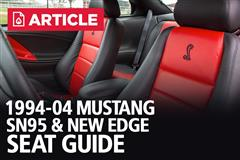 94-04 Mustang Seats | SN95/New Edge Seat Guide