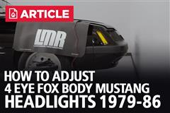 How To Adjust 4 Eye Fox Body Mustang Headlights (1979-1986)