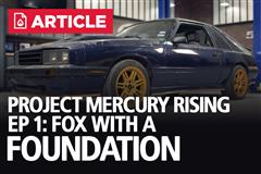 Project Mercury Rising EP: 1 - Fox With A Foundation | ASC McLaren Restoration