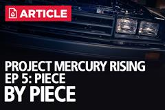 Project Mercury Rising EP: 5 - Piece By Piece | ASC McLaren Restoration