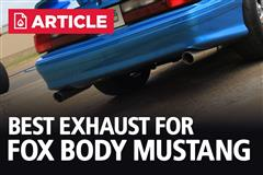 Best Exhaust For Fox Body Mustang | Ranked & Reviewed
