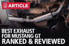 Best Exhaust For Mustang GT | Ranked & Reviewed