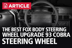 The Best Fox Body Steering Wheel Upgrade | 93 Cobra Steering Wheel