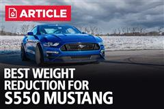 Best Weight Reduction For S550 Mustang