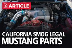 California Smog Legal Mustang Parts