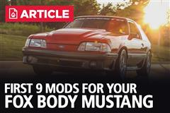 First 9 Mods For Your Fox Body Mustang