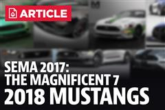 7 Must See 2018 Mustangs From SEMA