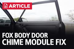 Fox Body Door Chime Module Fix