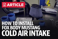 How To Install Fox Body Mustang Cold Air Intake (89-93 5.0L)