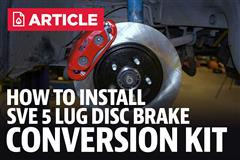 Fox Body Disc Brake Conversion Guide: SVE 5 Lug Kit