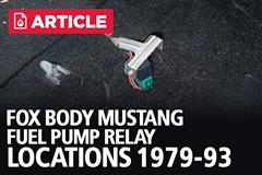 Fox Body Mustang Fuel Pump Relay Locations