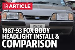 Fox Body Mustang Headlight Installation & Comparison (87-93)