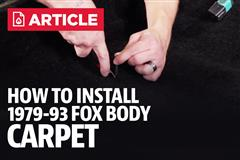 How To Install Fox Body Mustang Carpet (79-93)