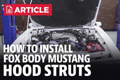 How To Install Fox Body Mustang Hood Struts (79-93)