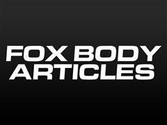 Fox Body Articles