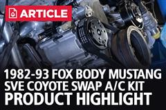 Product Highlight - Fox Body Mustang SVE Coyote Swap A/C Kit | 82-93