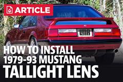How To Install Fox Body Mustang Tail Light Lens (79-93)