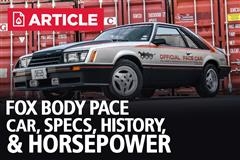 Fox Body Pace Car Specs, History, & Horsepower