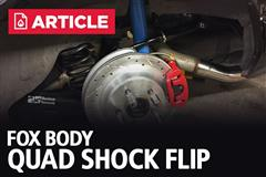 Everything About A Fox Body Quad Shock Flip
