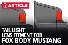Fox Body Tail Light Lens Fitment