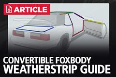 Fox Body Mustang Convertible Weatherstrip Guide